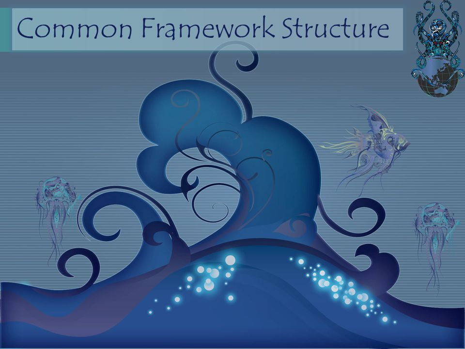 Common Framework Structure