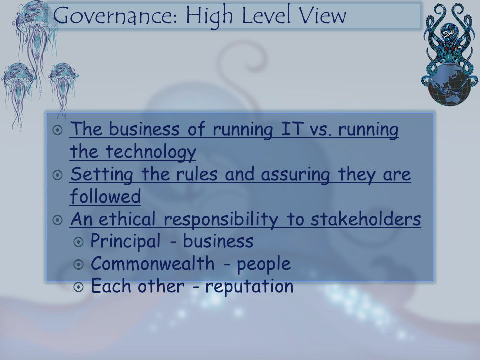 Governance: High Level View
