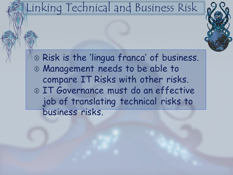 Linking Technical and Business Risk