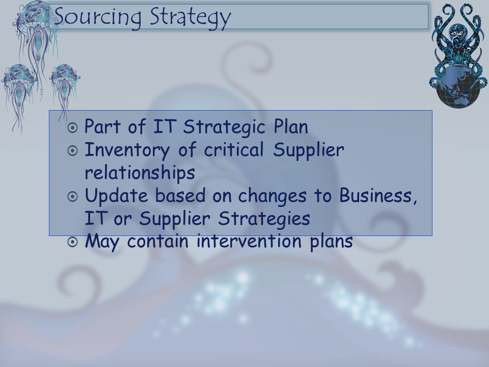 Sourcing Strategy Part of IT Strategic Plan