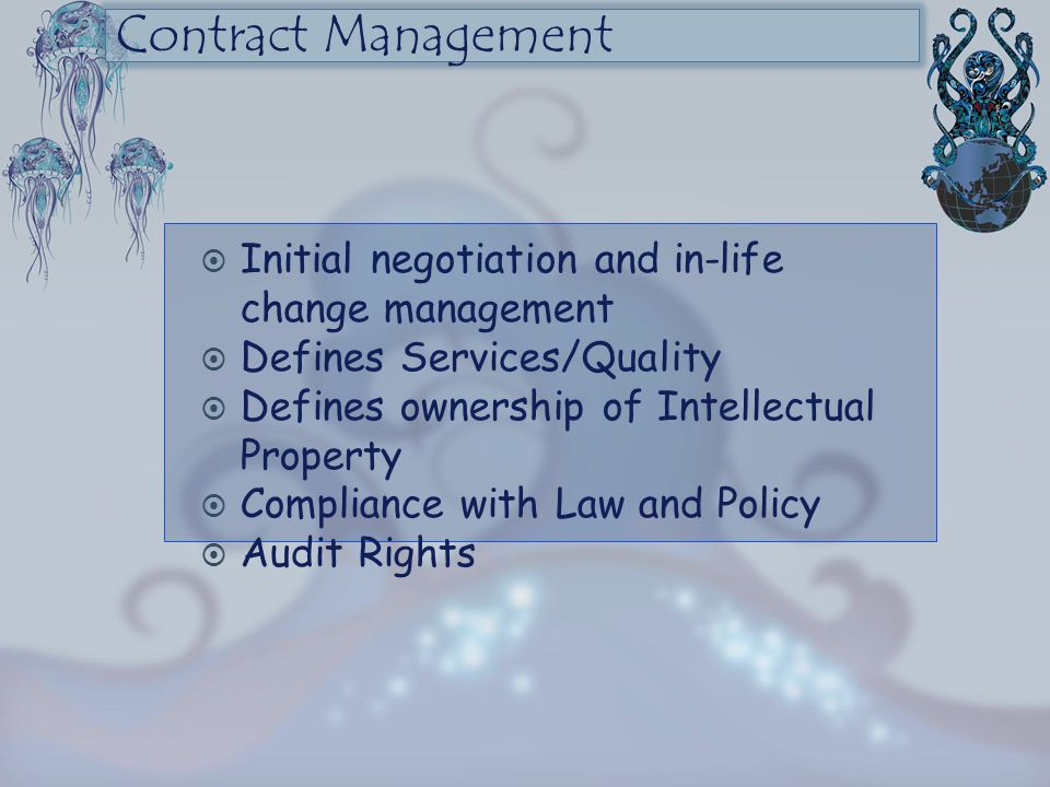 Contract Management Initial negotiation and in-life change management
