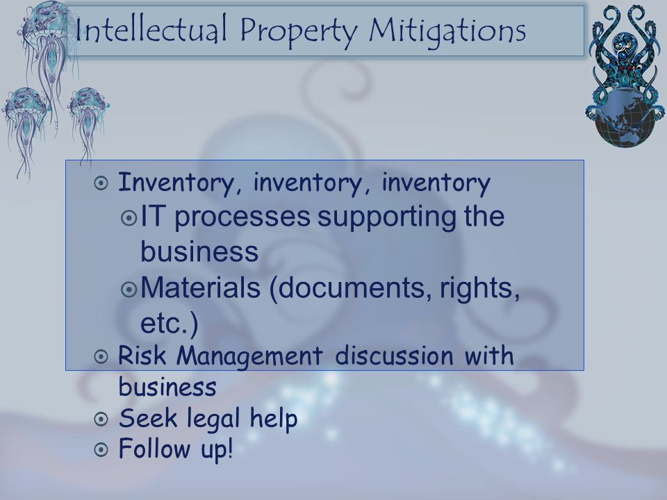 Intellectual Property Mitigations