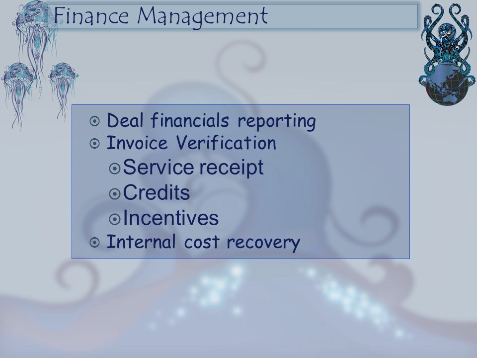 Finance Management Service receipt Credits Incentives
