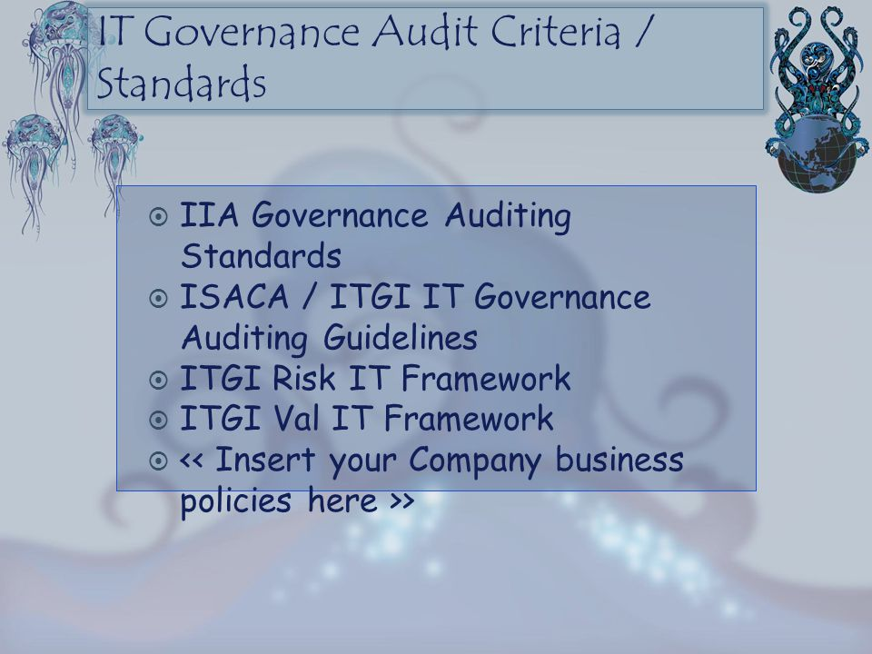 IT Governance Audit Criteria / Standards