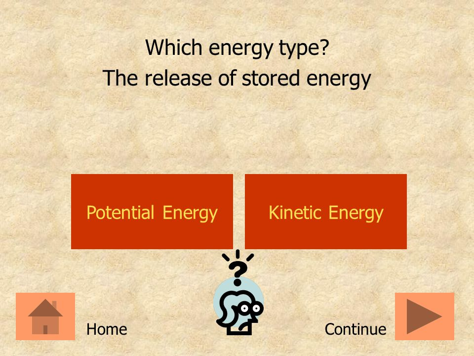 The release of stored energy