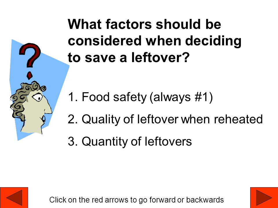 What factors should be considered when deciding to save a leftover