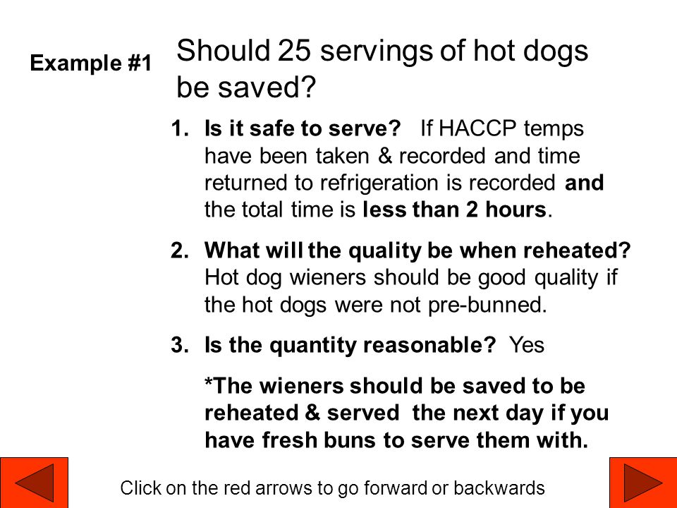 Should 25 servings of hot dogs be saved