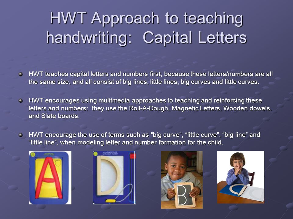 HWT Approach to teaching handwriting: Capital Letters