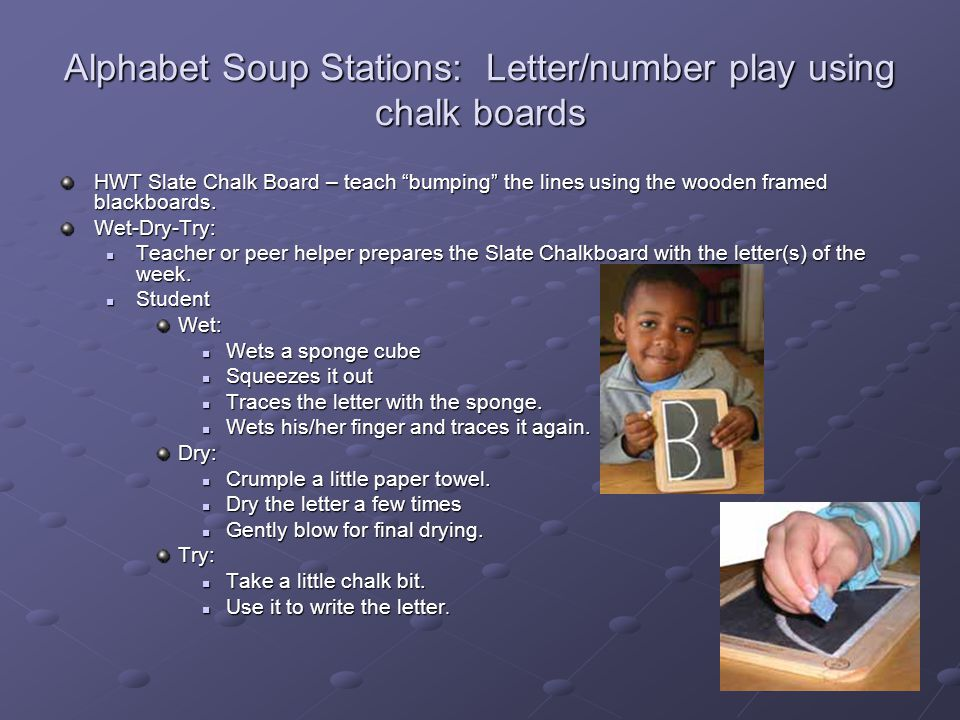 Alphabet Soup Stations: Letter/number play using chalk boards