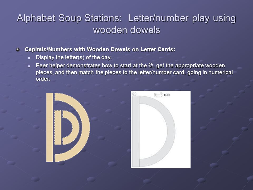 Alphabet Soup Stations: Letter/number play using wooden dowels