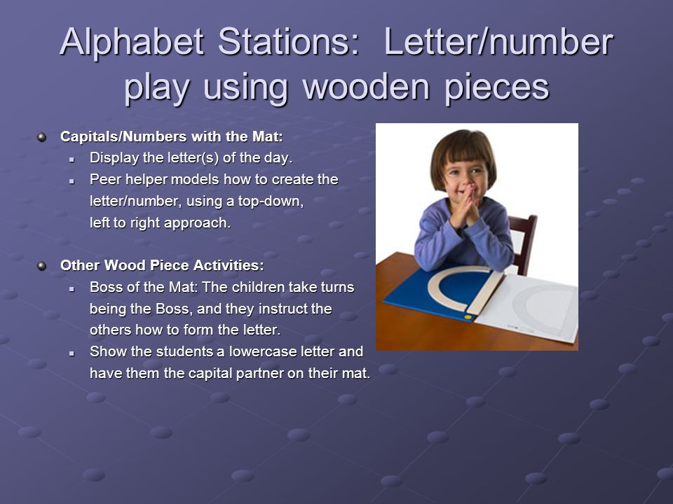 Alphabet Stations: Letter/number play using wooden pieces