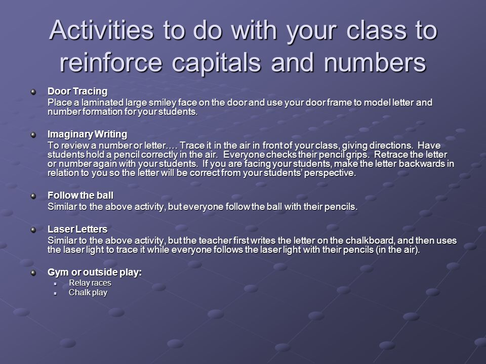 Activities to do with your class to reinforce capitals and numbers