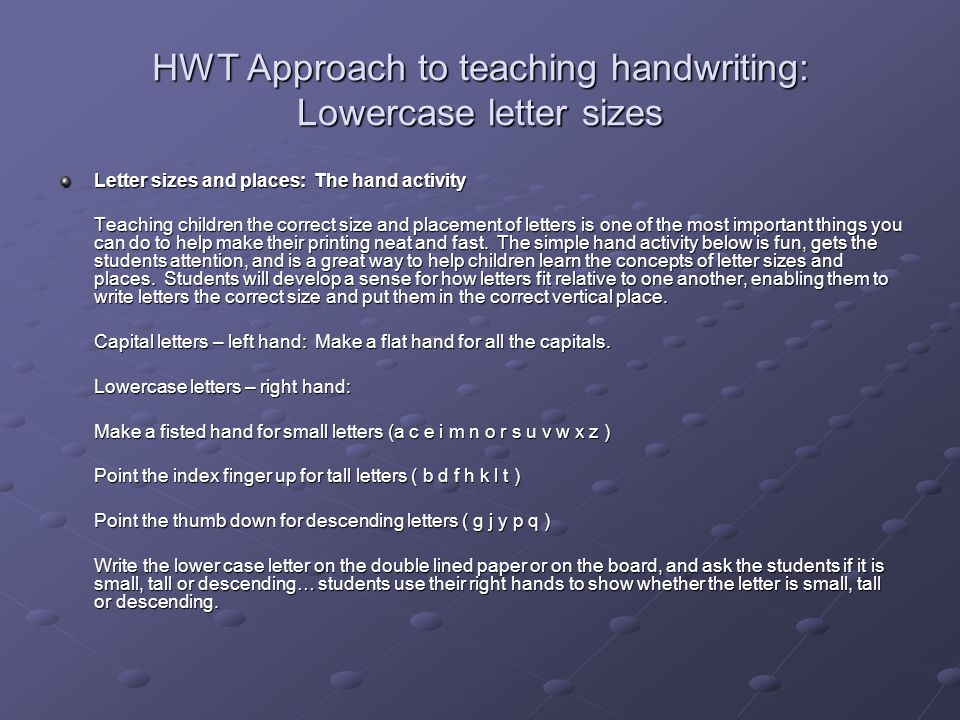HWT Approach to teaching handwriting: Lowercase letter sizes