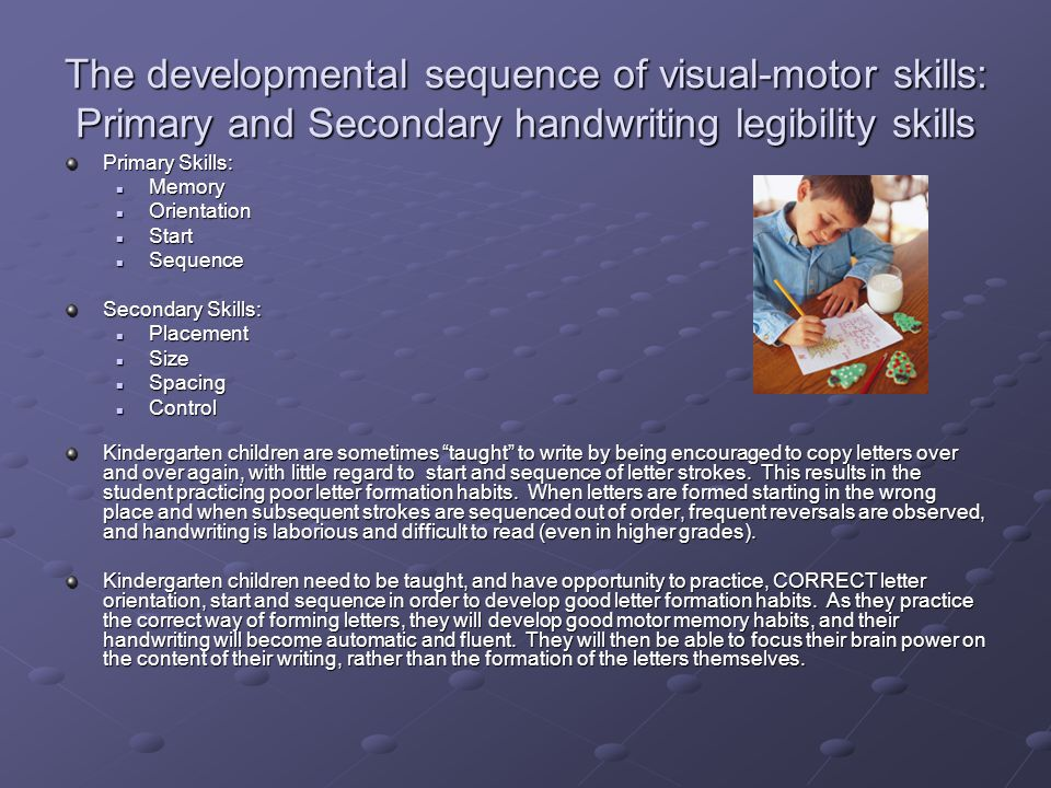 The developmental sequence of visual-motor skills: Primary and Secondary handwriting legibility skills