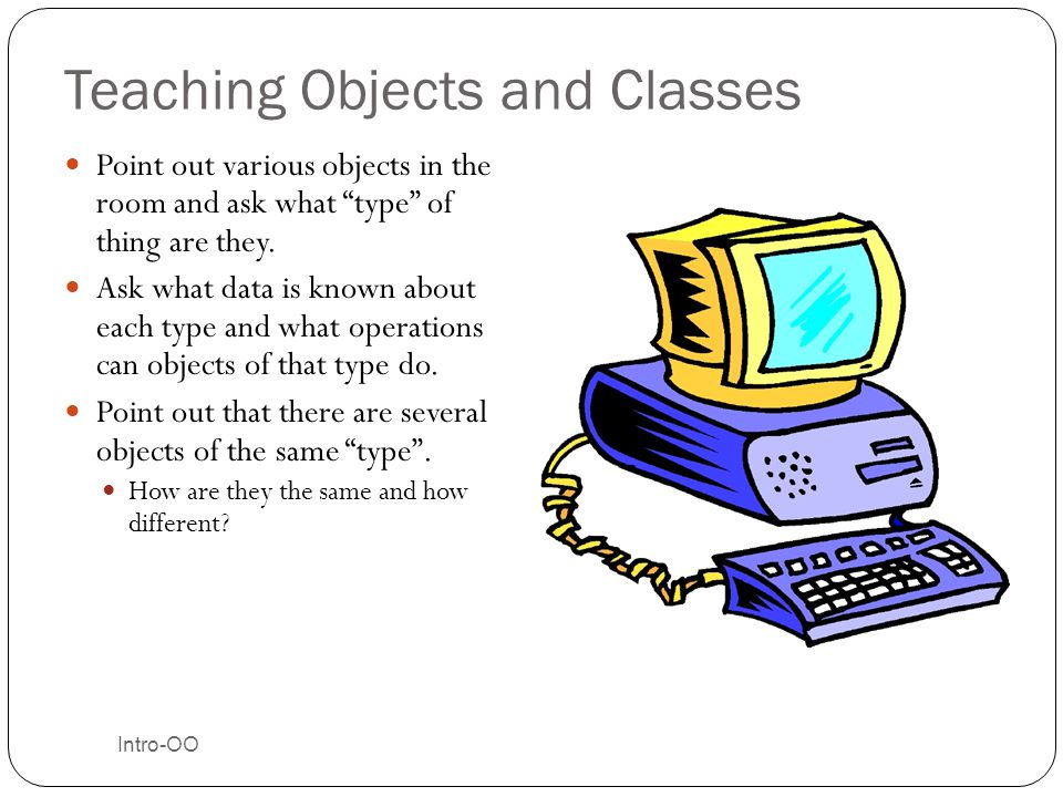 Teaching Objects and Classes