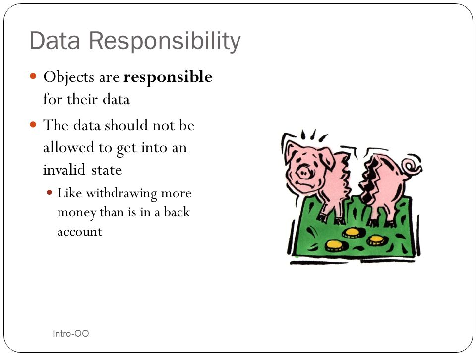 Data Responsibility Objects are responsible for their data