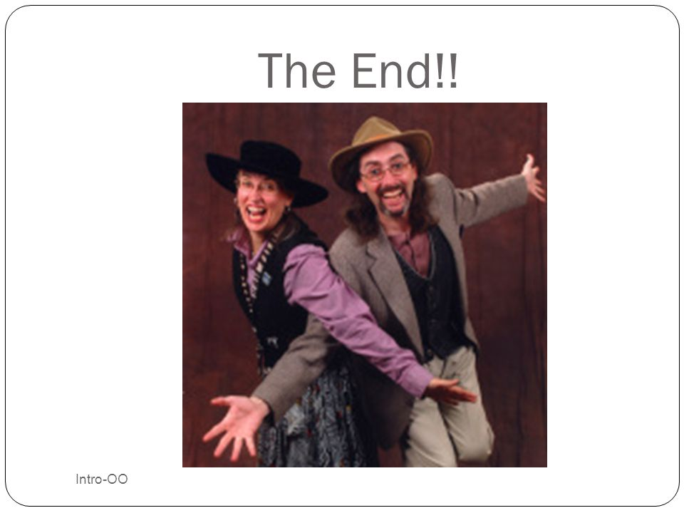 The End!! Intro-OO