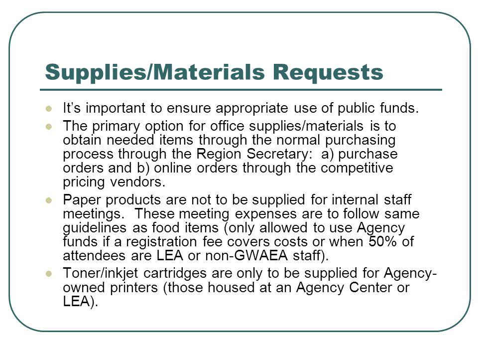 Supplies/Materials Requests