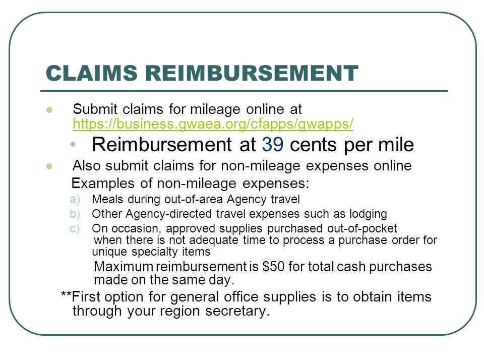 CLAIMS REIMBURSEMENT Reimbursement at 39 cents per mile
