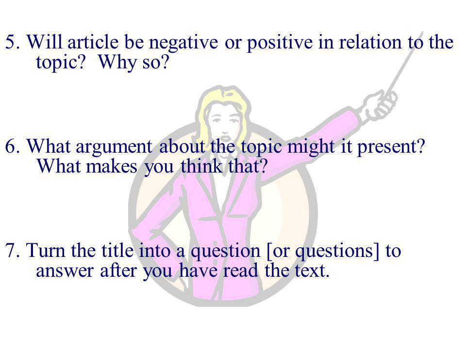 5. Will article be negative or positive in relation to the topic