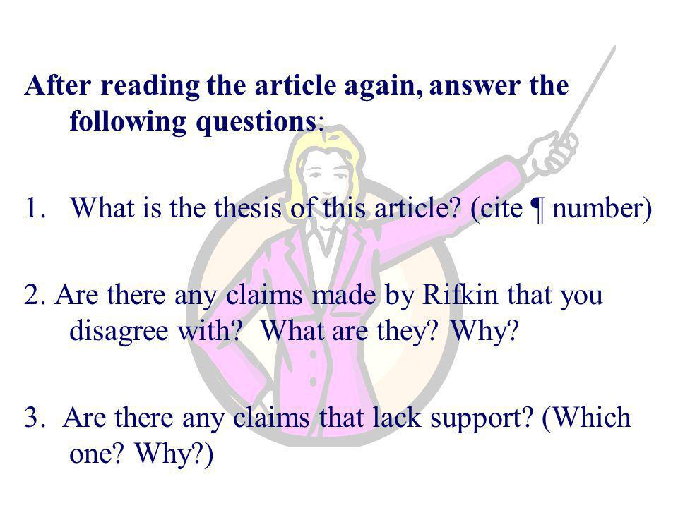 After reading the article again, answer the following questions: