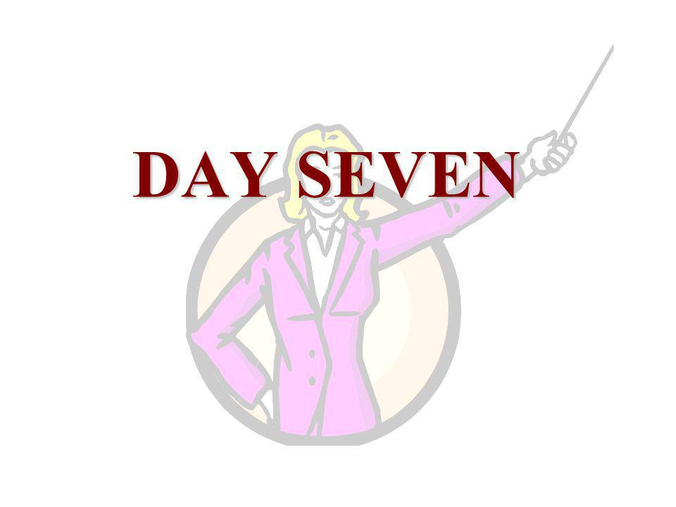 DAY SEVEN