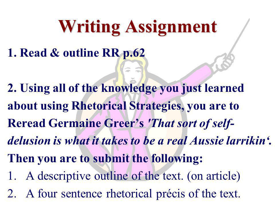 Writing Assignment 1. Read & outline RR p.62