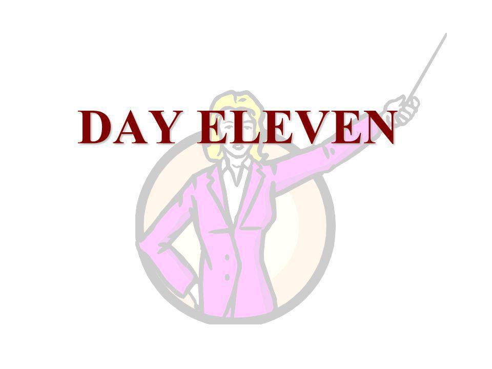 DAY ELEVEN