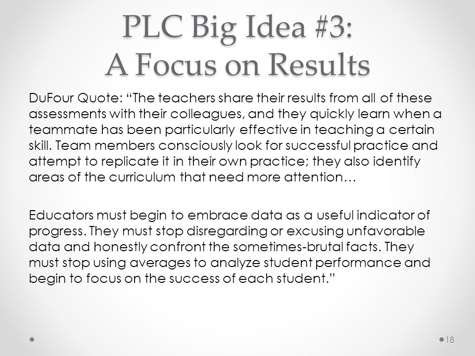 PLC Big Idea #3: A Focus on Results