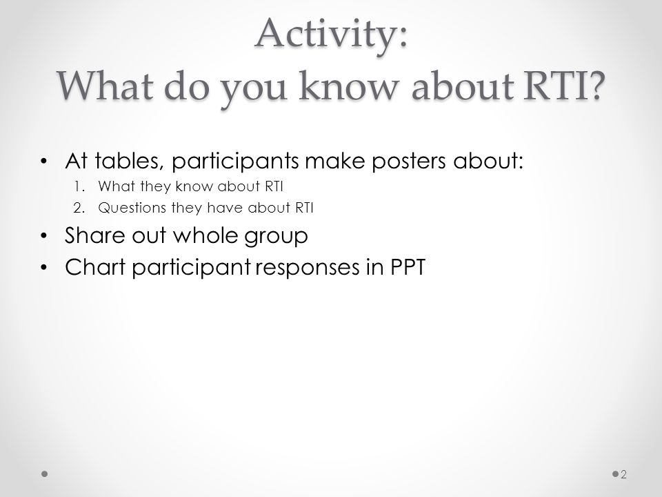 Activity: What do you know about RTI