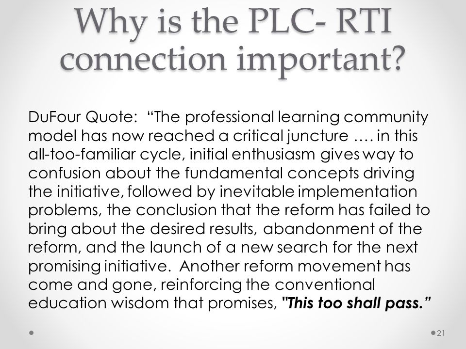 Why is the PLC- RTI connection important