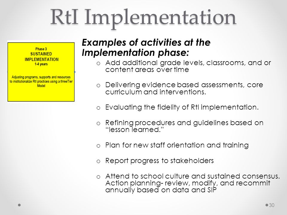 RtI Implementation Examples of activities at the Implementation phase: