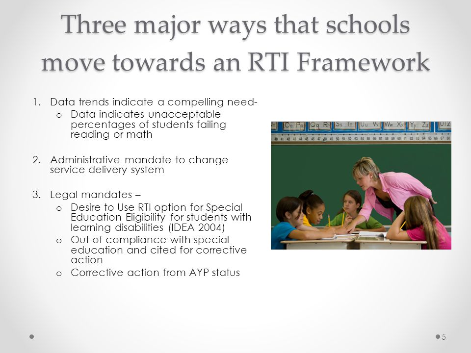 Three major ways that schools move towards an RTI Framework
