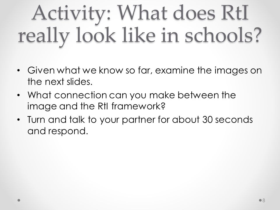 Activity: What does RtI really look like in schools