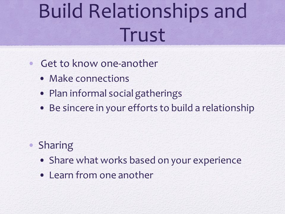 Build Relationships and Trust