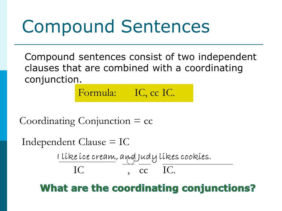 What are the coordinating conjunctions