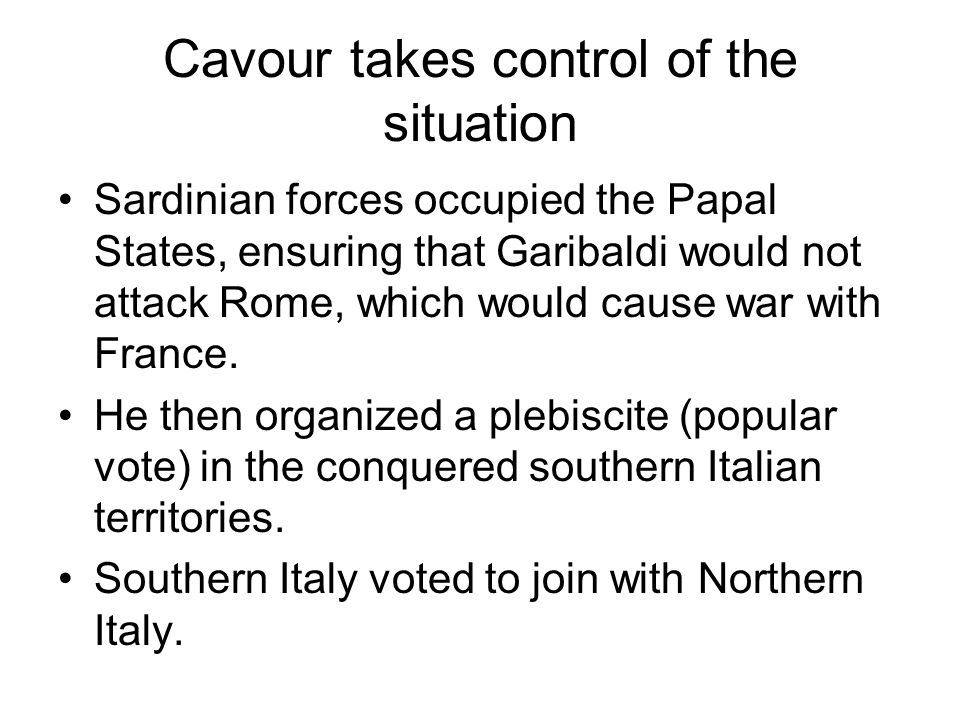 Cavour takes control of the situation