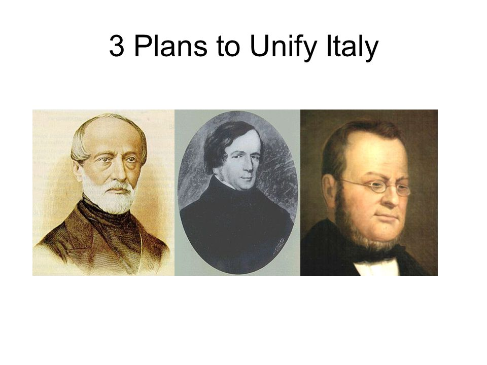 3 Plans to Unify Italy