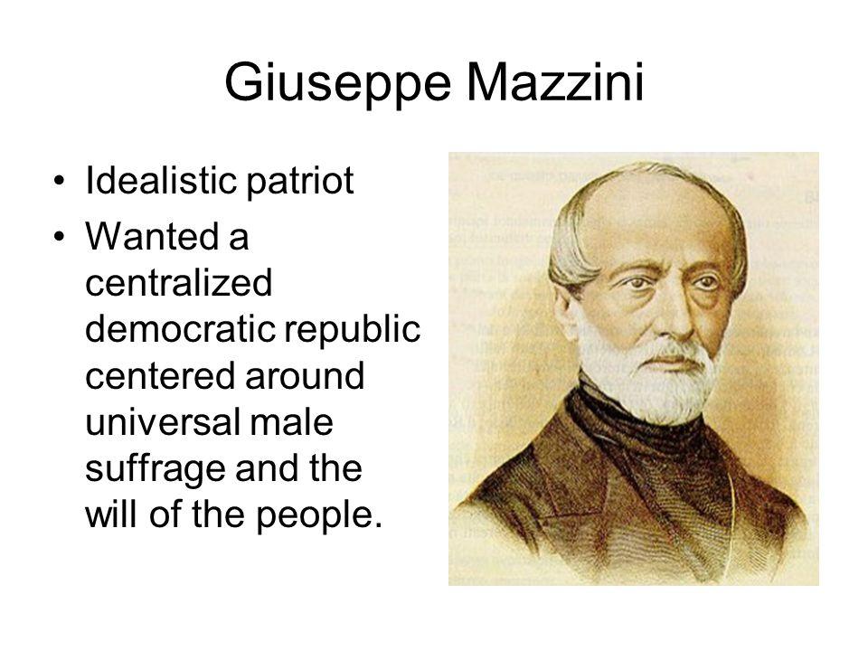 Giuseppe Mazzini Idealistic patriot