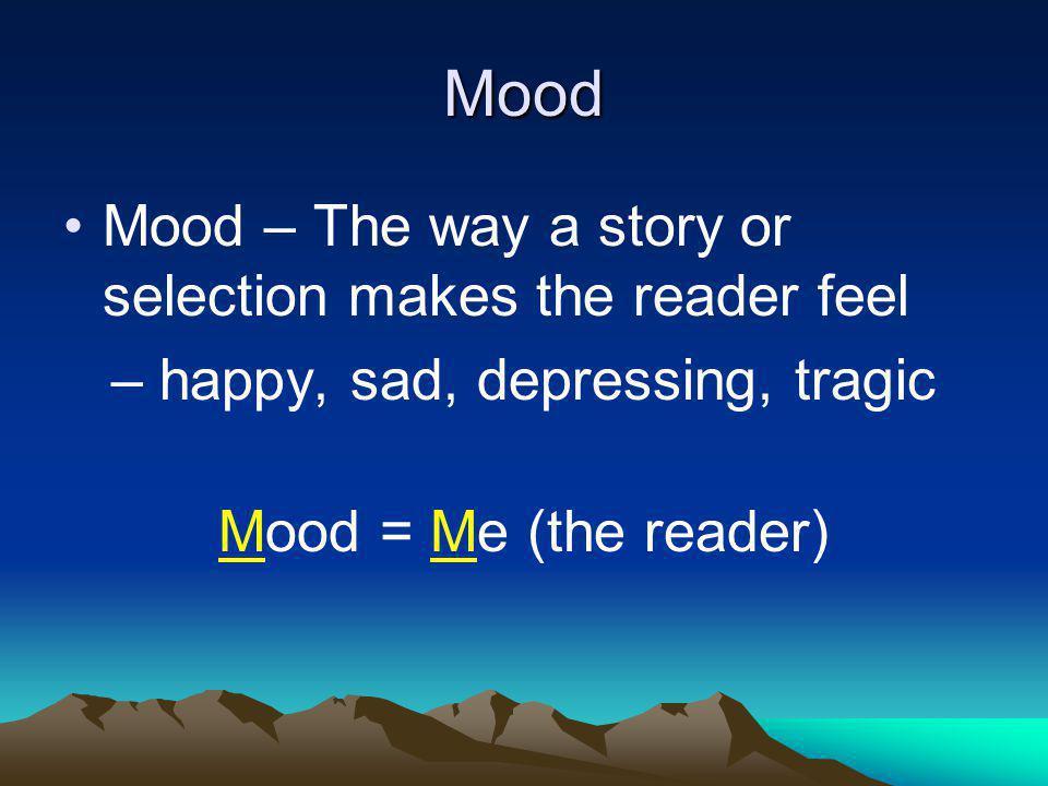 – happy, sad, depressing, tragic