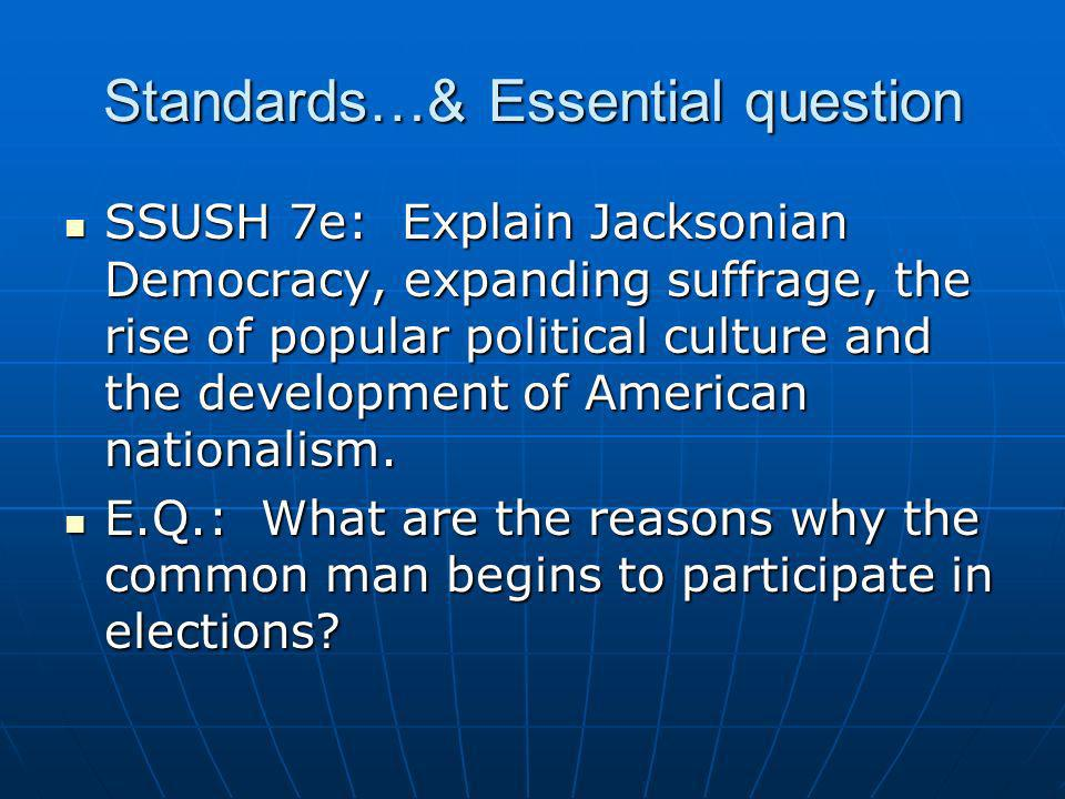 Standards…& Essential question