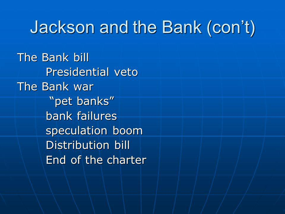 Jackson and the Bank (con't)