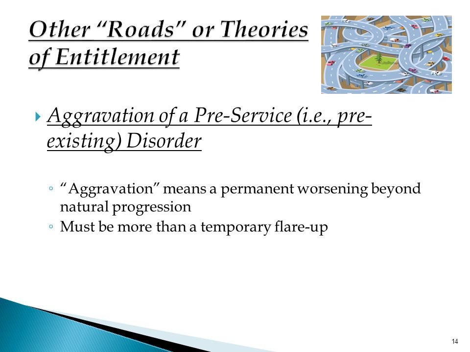 Other Roads or Theories of Entitlement