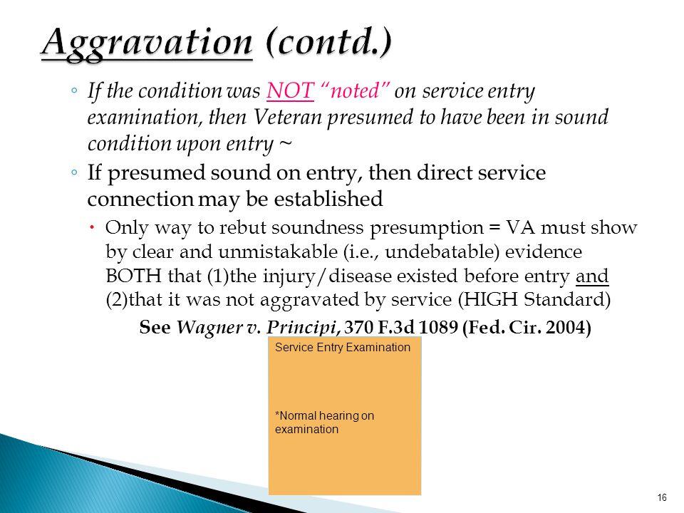 See Wagner v. Principi, 370 F.3d 1089 (Fed. Cir. 2004)