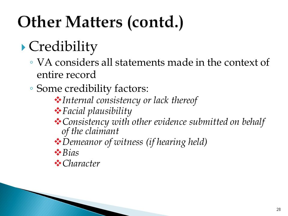 Other Matters (contd.) Credibility
