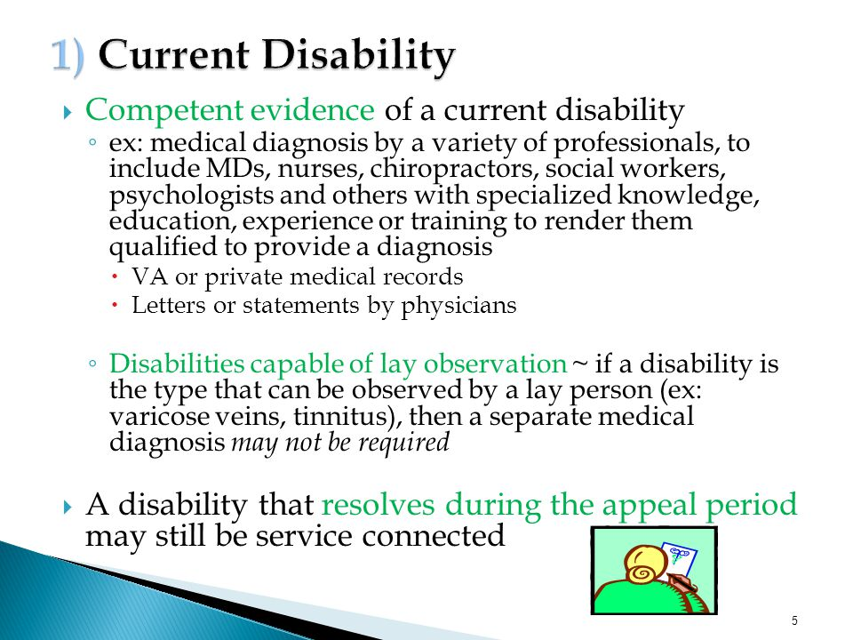 1) Current Disability Competent evidence of a current disability