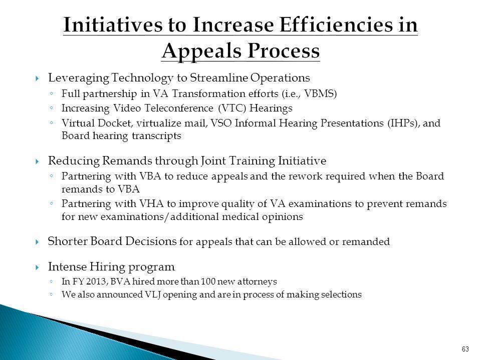 Initiatives to Increase Efficiencies in Appeals Process