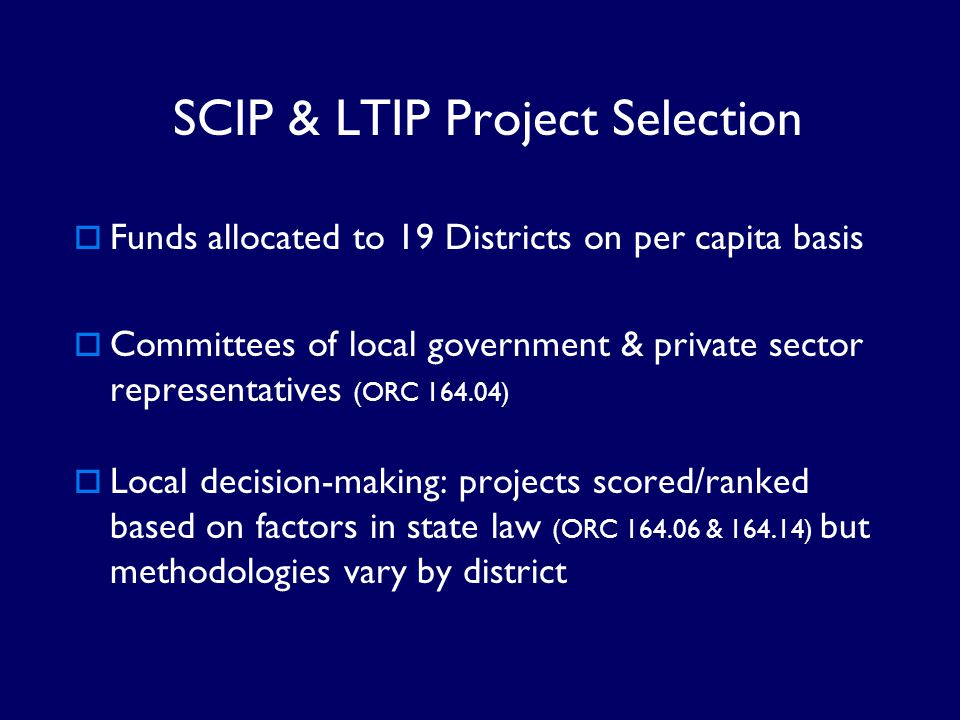 SCIP & LTIP Project Selection