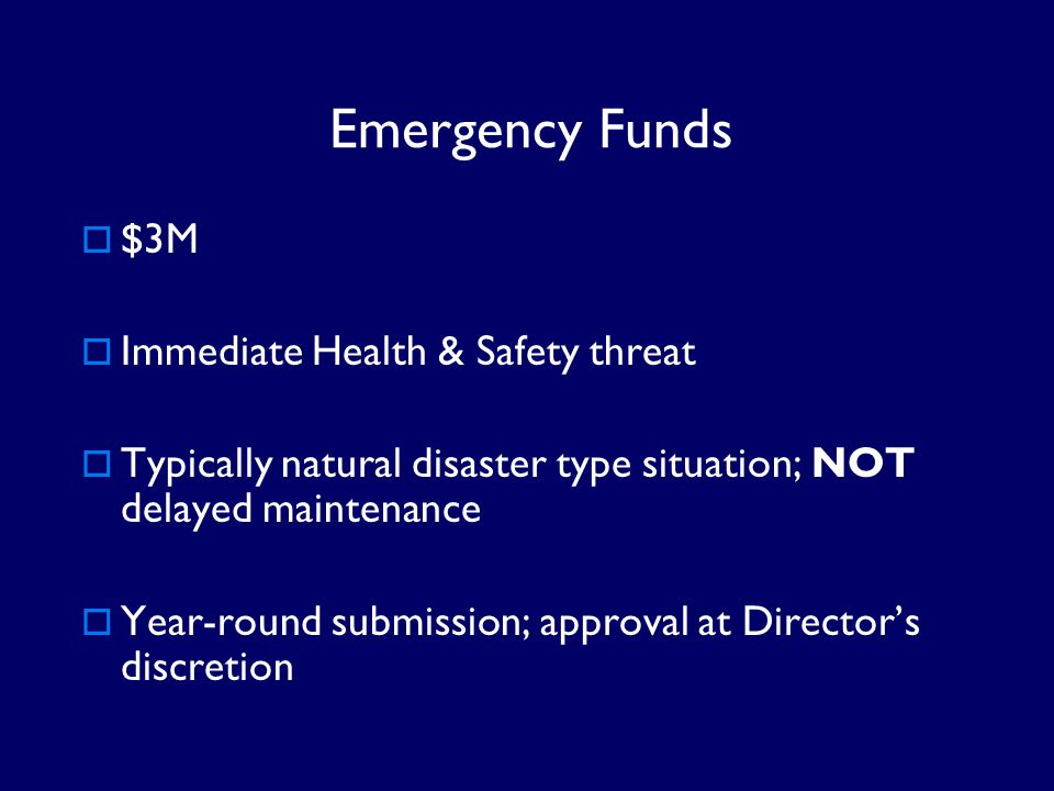 Emergency Funds $3M Immediate Health & Safety threat