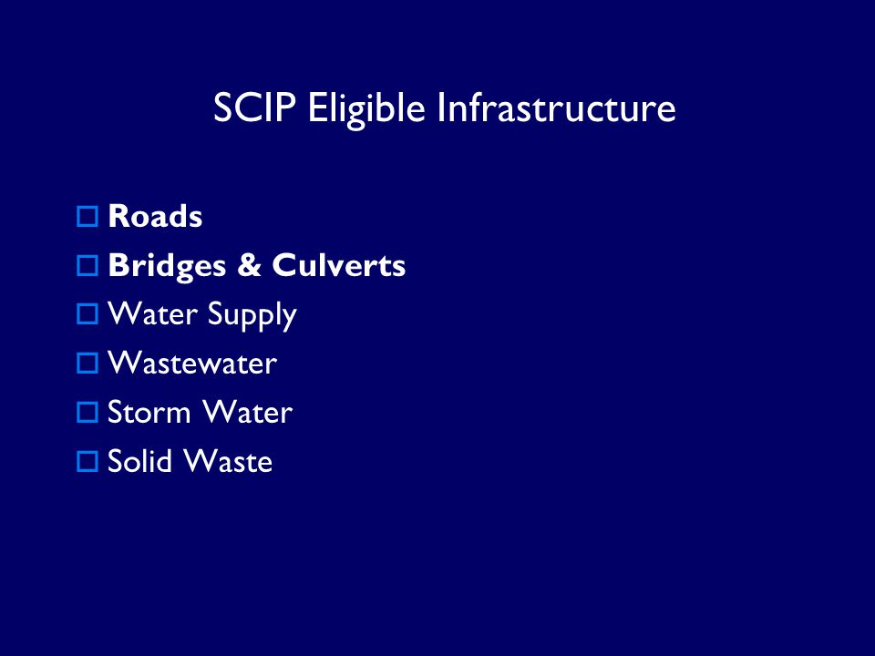 SCIP Eligible Infrastructure